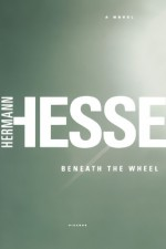 Beneath the Wheel - Hermann Hesse, Michael Roloff