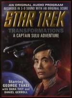 Star Trek: Transformations : A Captain Sulu Adventure/Cassette - Dave Stern, George Takei, Dana Ivey, Daniel Gerroll
