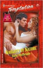 Naughty By Nature - Jule McBride