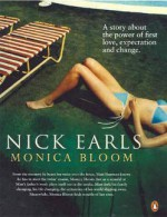 Monica Bloom - Nick Earls
