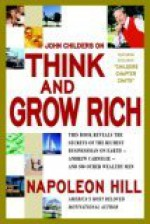 John Childers on Think and Grow Rich - John Childers, Napoleon Hill