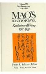 Mao's Road to Power: Revolutionary Writings 1912-1949: New Democracy (1939-1941) (Mao's Road to Power: Revolutionary Writings, 1912-1949) - Stuart R. Schram, Mao Tse-tung