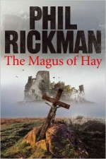 The Magus of Hay (Merrily Watkins Mysteries) (Hardback) - Common - by Phil Rickman