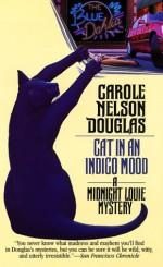 Cat in an Indigo Mood - Carole Nelson Douglas
