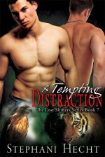 A Tempting Distraction - Stephani Hecht