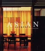 Asian Elements: Natural Balance in Eastern Design - Jane Edwards