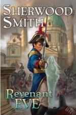 Revenant Eve - Sherwood Smith