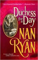 Duchess for a Day - Nan Ryan