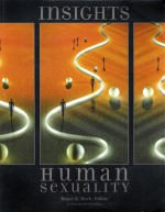 Insights Human Sexuality (Anthropology 2301) - Roger R. Hock