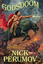 Godsdoom: The Book of Hagen - Nick Perumov, Nikolai Perumov
