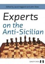 Experts on the Anti-Sicilian - Jacob Aagaard, John Shaw
