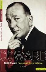 Pomp and Circumstance - Noël Coward