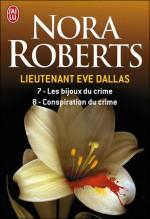 Les bijoux du crime ; Conspiration du crime - J.D. Robb, Nicole Hibert