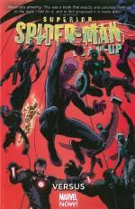 Superior Spider-Man Team-Up Volume 1: Versus (Marvel Now) - Chris Yost, Marco Checchetto, David López, Carlo Barberi