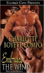 Embrace the Wind - Charlotte Boyett-Compo