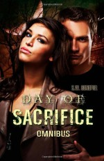 Day of Sacrifice Omnibus - Stacey Wallace Benefiel, S.W. Benefiel