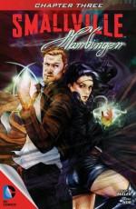 Smallville: Harbinger #3 - Bryan Q. Miller, Daniel HDR, Rodney Buchemi, Cat Staggs