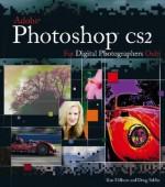 Photoshop CS2 for Digital Photographers Only - Ken Milburn, Doug Sahlin
