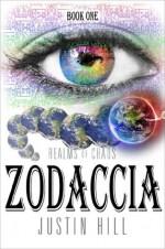 Zodaccia: Realms of Chaos - Justin Hill