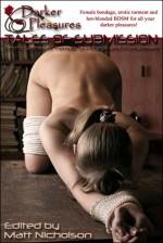 Tales of Submission: Erotic Stories of Female Bondage and Punishment - Matt Nicholson, Jude Mason, Elizabeth Faraday, Lee Ash, Cherry Lee, Jon Hayworth, Coco McCloud, Paula M.