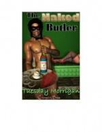 The Naked Butler - Tuesday Morrigan