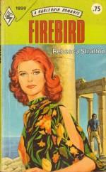 Firebird - Rebecca Stratton