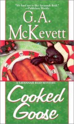 Cooked Goose - G.A. McKevett