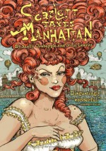Scarlett Takes Manhattan - Molly Crabapple, John Leavitt