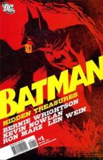 Batman: Hidden Treasures - Ron Marz, Len Wein, Bernie Wrightson, Kevin Nowlan