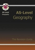 Geography: AS-Level: The Revision Guide - Richard Parsons