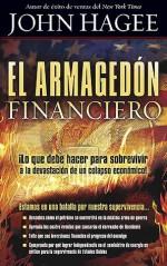 El Armagedon Financiero - John Hagee