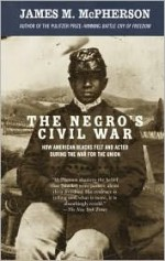 The Negro's Civil War - James M. McPherson