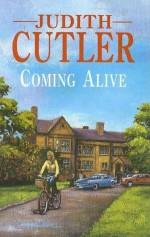 Coming Alive - Judith Cutler