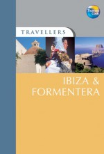 Travellers Ibiza & Formentera - Christopher Rice, Melanie Rice, Thomas Cook Publishing
