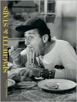 Spaghetti & Stars - Vincenzo Mollica, Walter Veltroni
