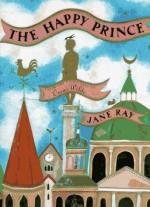 The Happy Prince - Jane Ray, Oscar Wilde