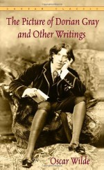 The Picture of Dorian Gray and Other Writings - Oscar Wilde, Richard Ellmann