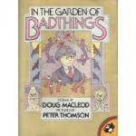 In the Garden of Bad Things - Doug MacLeod, Peter Thomson
