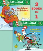 A Reindeer's First Christmas/New Friends for Christmas (Dr. Seuss/Cat in the Hat) (Deluxe Pictureback) - Tish Rabe, Joe Mathieu, Aristides Ruiz