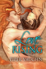 Love Rising (Isla Sagrario) - Piper Vaughn