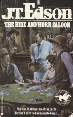 The Hide And Horn Saloon - J.T. Edson