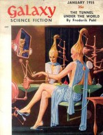 Galaxy Science Fiction, 1955 January (Volume 9, No. 4) - H.L. Gold, Frederik Pohl, Evelyn E. Smith, Richard Stockham, Willy Ley, Theodore Sturgeon, Jerry Sohl, Robert Sheckley