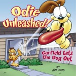 Odie Unleashed!: Garfield Lets the Dog Out (Garfield Classics) - Jim Davis, Mark Acey