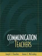 Communication for Teachers - Joseph L. Chesebro, James C. McCroskey