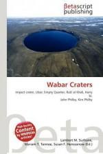 Wabar Craters - Lambert M. Surhone, VDM Publishing, Susan F. Marseken