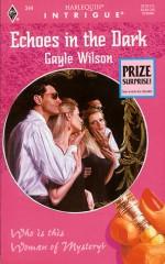 Echoes In The Dark - Gayle Wilson