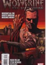 Wolverine, Vol 3 # 66: Old Man Logan, Part 1 - Mark Millar, Steve McNiven