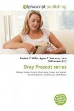 Dray Prescot Series - Agnes F. Vandome, John McBrewster, Sam B Miller II
