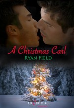 A Christmas Carl - Ryan Field