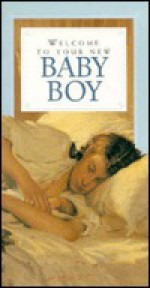 Welcome to Your Baby Boy - Helen Exley, Exley